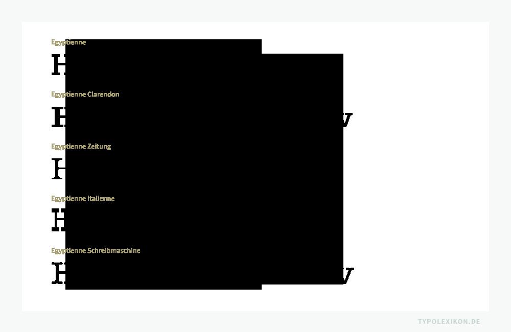 Eine Egyptienne ist eine Antiqua Schrift mit stark betonten Serifen. Sie wird auch als »Serifenbetonte Antiqua« bzw. »Serifenbetonte Linear Antiqua« oder als »Slab Serif« bezeichnet. Beispiele gesetzt jeweils im normalen Schriftschnitt der Rockwell von Frank Hinman Pierpont, einer reinen Egyptienne mit eckigen Serfenübergängen, der Clarendon von Benjamin Fox, einer Egyptienne mit runden Serifenübergängen, der Exelsior von Chauncey H. Griffith, einer Zeitungsegyptienne, der P.T. Barnum von Bitstream, einer Italienne und der ITC American Typewriter von Joel Kaden und Tony Stan, einer Schreibmaschinenschrift. Infografik: www.typolexikon.de