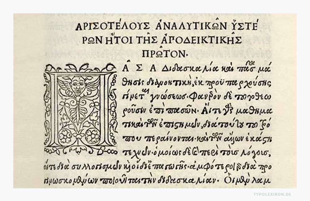 1495 wurde der erste kursive Schriftschnitt einer griechischen Drucktype in der Officina »Aldina« für die Druckschrift »Aristotelis Opera« gedruckt, die von Francesco Griffo (1450–1518) geschnitten wurde. Abbildung: Privatbesitz, Aristotelis Opera graece. 5 Voll. fol. 11 Duc.