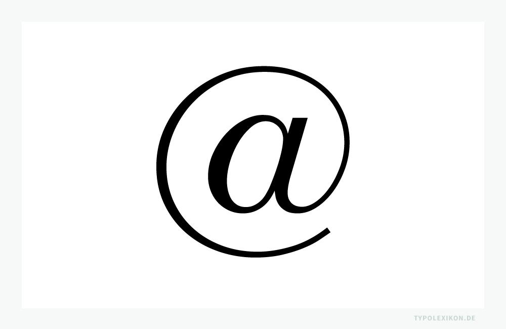 Das @-Zeichen gab es schon als altes Bleigußzeichen, also schon weit bevor der Engländer Timothy Berners-Lee im Schweizer Cern das World Wide Web erfand.