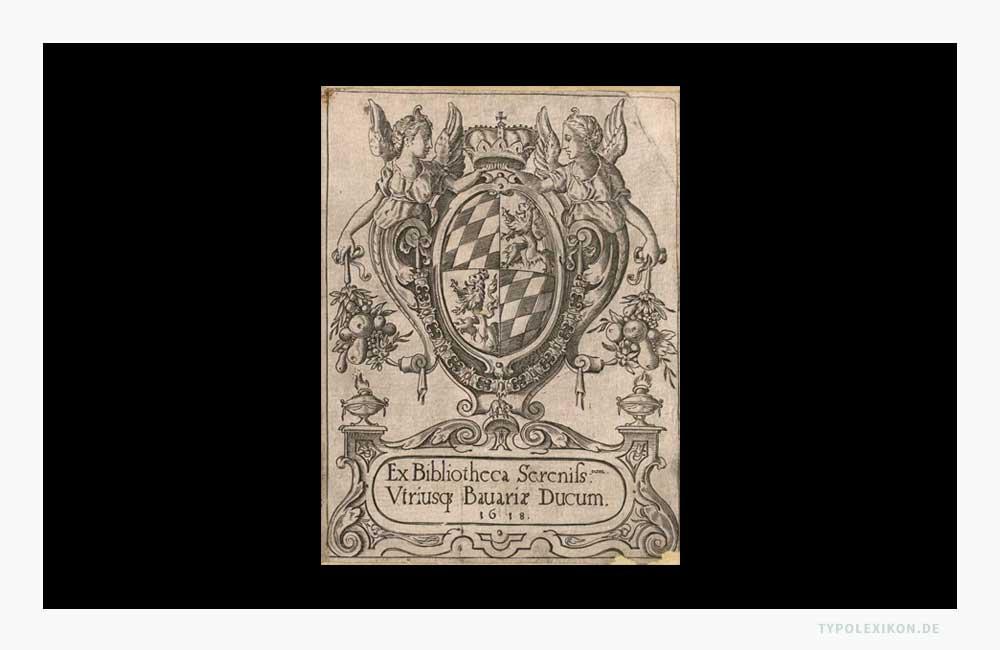 Exlibris der Münchner Hofbibliothek aus dem Jahre 1618. Quelle: Bayerische Staatsbibliothek, München.